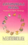 Ashtamangalaprasna - Horary In Indian Astrology by Prof. N.E. Muthuswamy [CBH]