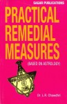 Practical Remedial Measures by Dr.L R Chawdhari sagar publications astrology books
