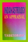 Indian Astrology (An Appraisal) By V.S. Kalyanaraman [CBH]