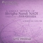 Recording of 4 Day WEBINAR OF A COMBO OF BRIGU NADI and PARASHARI by R k goel