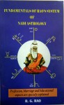 Fundamentals of Rao's System of Nadi Astrology: Enlarged Edition by R G Rao [MiscP]