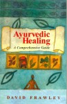 Ayurvedic Healing By Dr .David Frawley  [MLBD]