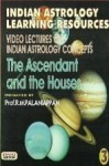 The Ascendant and The Houses By Prof. R.M. Palanippan  [DVD] [SA]