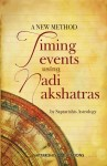 Timing Events Using Nadi Nakshatras By Saptarishis Astrology [SA]