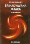 Brihad Yavana Jataka: An Introduction By K K Pathak [AP]