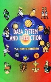 Dasa System and Prediction in Astrology By V.S. Kalyanraman [CBH]