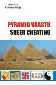 Pyramid Vastu: Sheer Cheating By Kuldeep Saluja [DP]