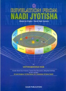 Revelation From Naadi Jyotisha [Back In Print] by Satyanarayana Naik