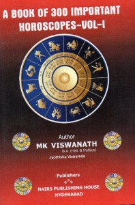 A Book Of 300 Important Horoscopes -Vol 1 by M K Viswanath [NP]