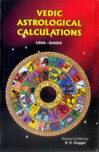 Vedic Astrological Calculations By  S K Duggal