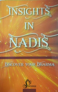 INSIGHTS IN NADIS [DISCOVER YOUR DHARMA] (SA)