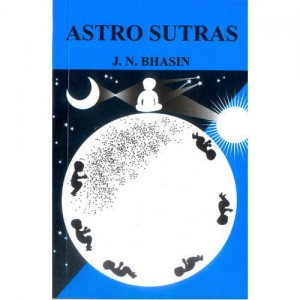 Astro Sutras of J N Bhasin