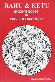 Rahu and Ketu in Predictive Astrology sagar publications astrology books