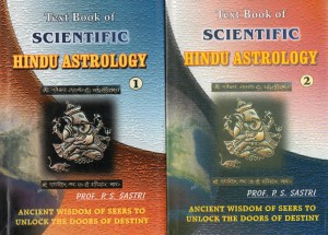 Text Book Of Hindu Scientific Astrology (Vol 1 & 2) By P S Sastri