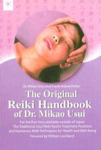 The Original Reiki Handbook Of Dr.Mikao Usui [MLBD]