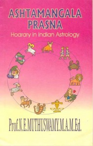 Ashtamangalaprasna - Horary In Indian Astrology