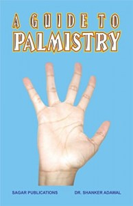 A Guide to Palmistry By Dr. Shanker Adwal [SP]