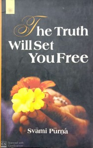The truth Willset You free (Swami purna)