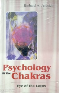 Psychology of the chakras ( Eye of the lotus )