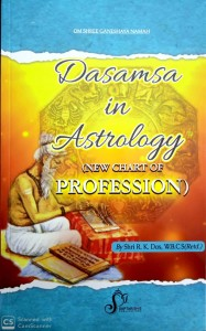 Dasamsa In Astrology 9 New Chat Of Proffession ) By Shri R.kDas W.B.C.S9Retd.)