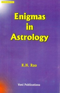 Enigmas In Astrology BY [K.N. RAO]