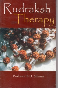 Rudraksh Therapy  By Prof. B.D.Sharma [DP]