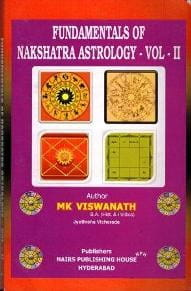 Fundamentals Of Nakshatra Astrology Vol 1& 2 by M K Vishwanath [NP]