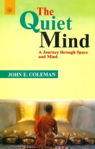 The Quiet Mind By John E. Coleman [MLBD]