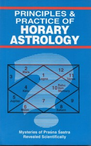 Principles & Practices Of Horary  Astrology by D P Saxena
