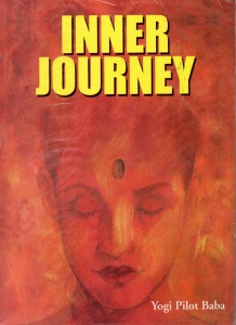 Inner Journey By Yogi Pilot Baba [DP]