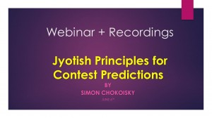 Webinar recordings - Jyotish Principles for Contest predictions: Gambler's Dharma