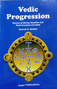 Vedic Progression By Dinesh S. Mathur [SP]