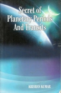 Secret Of Planetary Periods and Transits By Krishna Kumar [AP]