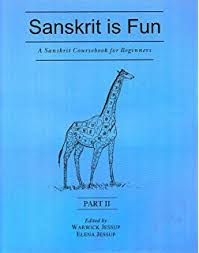 Sanskrit is Fun, Part 2: A Sanskrit Coursebook For Beginners [MLBD]