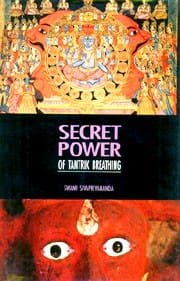 Secret Power of Tantrik Breathing [ 3rd Edition] by Swami Sivapriyananda [MiscP]