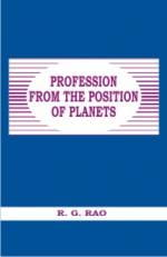 PROFESSION FROM THE POSITION OF PLANETS by R G RAO