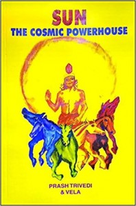 Sun the Cosmic Power House by Prash Trivedi & Vela sagar publications astrology books