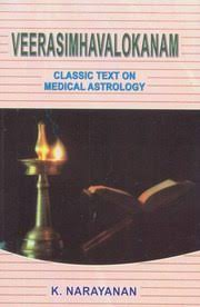 Veerasimhavalokanam : Classical Text On Medical Astrology  by K . Narayanan [CBH]