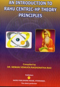 An Introduction To Rahu Centric - HP Theory Principles by Dr. Nemani Rao [NP]