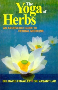 The Yoga of Herbs  by David Frawley & Vasant Lad [MLBD]