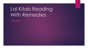 Lal Kitab Reading [for 30.min]