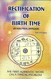 Rectification Of Birth Time - An Analytical Approach [New Edition]