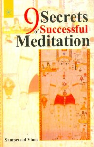 9 Secrets Of Successful Meditation By Samprasad Vinod [MLBD]