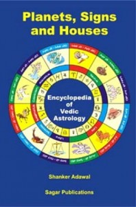 Encyclopedia of Vedic Astrology: Planets, Signs and Houses By Dr Shanker Adawal [SP]