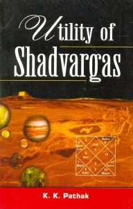 Utility Of Shadvargas by K K Pathak [AP]