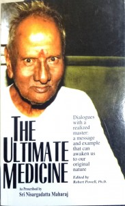 The Ultimate Medicine By Sri Nisargadatta Maharaj [MLBD]