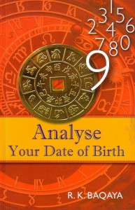 Analyse Your Date Of Birth By R K Baqaya [RuP]
