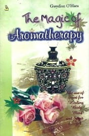 The Magic Of Aromatheraphy