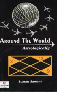 Around the world astrologically  BY Sumati Samant [MiscP]