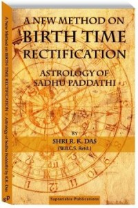 A New Method on Birth Time Rectification by Shri. R.K. Das [SA]